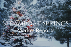 Market Report | Steamboat Springs, Colorado