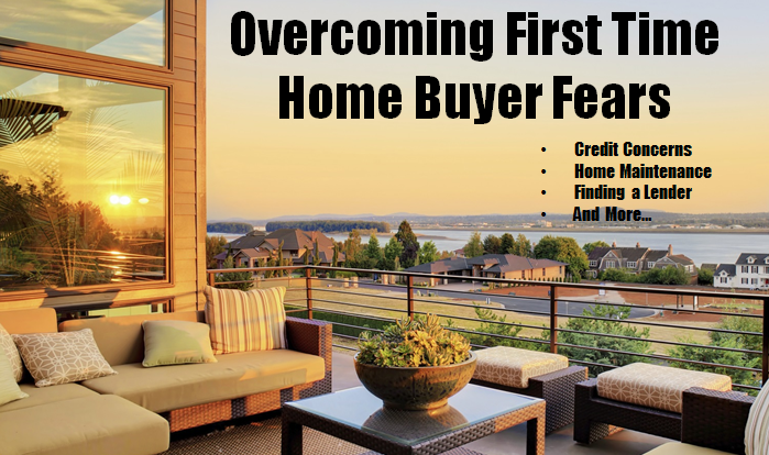 Home-Buying Fears and How to Face Them